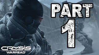 Crysis Warhead | #1 | Agraelus | CZ Lets Play / Gameplay [720p60] [PC]