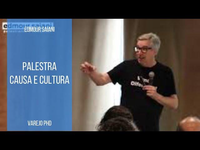 Causa e Cultura | Edmour Saiani
