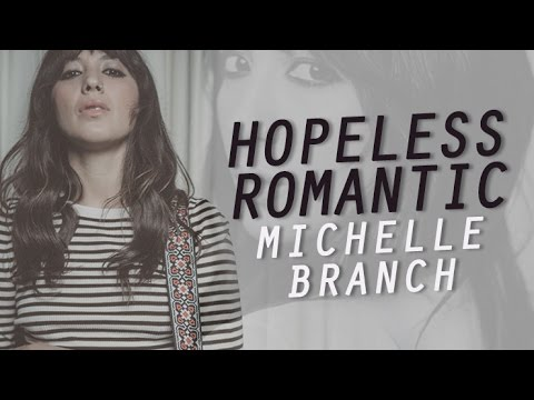 Hopeless Romantic  Michelle Branch Lyrics HD