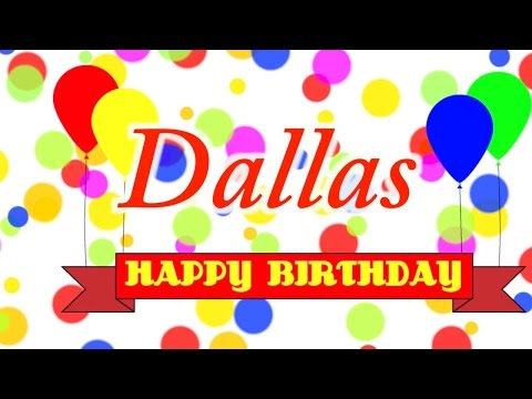 Happy Birthday Dallas Song