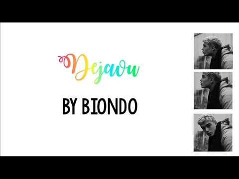 Dejavu - Biondo Testo Lyrics