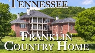 Franklin Tennessee Country Home For Sale | TN Real Estate Auction