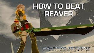 Lightning Returns: Final Fantasy 13 - Reaver Gameplay