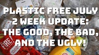 My Plastic Free July 2 week Update