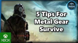 Tips and Tricks - 5 Tips for Metal Gear Survive