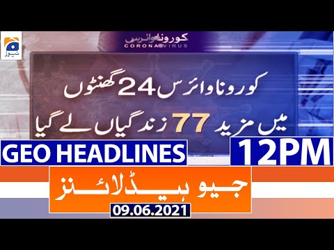 Geo Headlines 12 PM - Corona Se 77 People Ki Hui Death