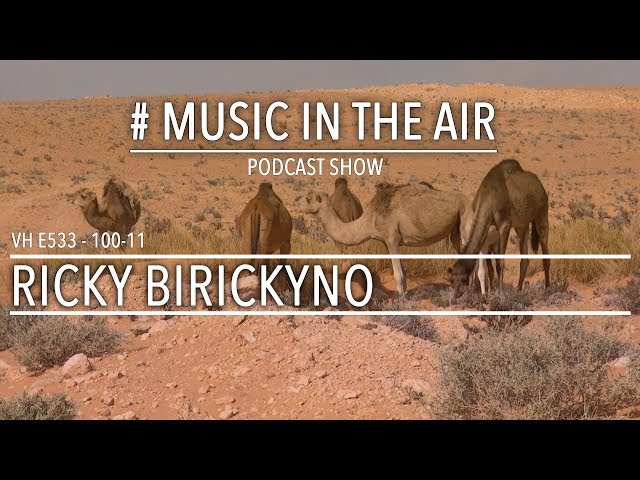 PodcastShow | Music in the Air VH 100-11 w/ RICKY BIRICKYNO