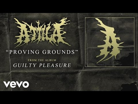 Attila - Proving Grounds (audio)