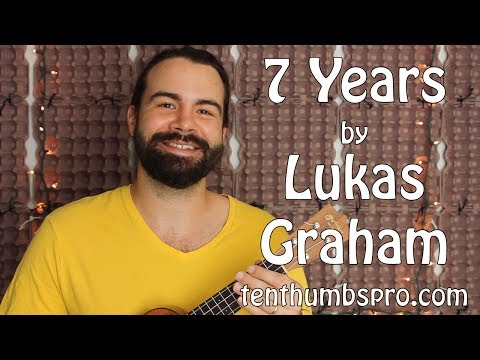7 Years - Lukas Graham - Ukulele Tutorial with Riff and tabs