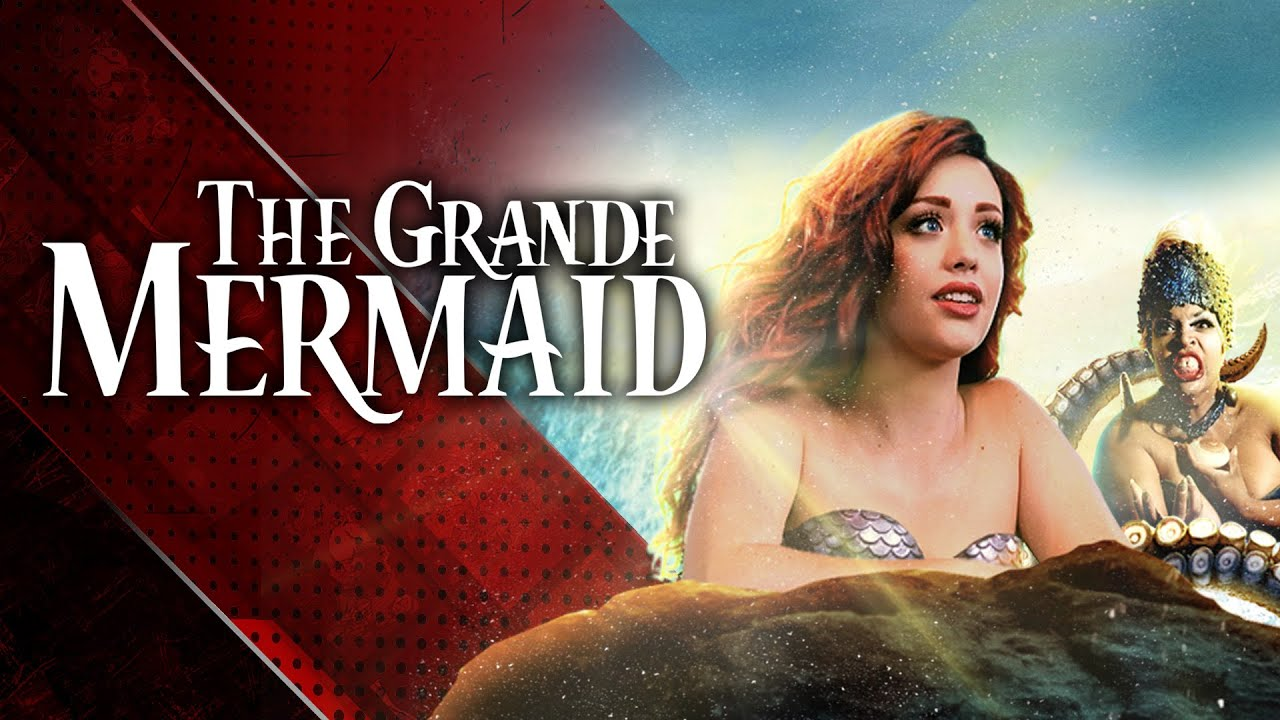 Download THE GRANDE MERMAID - An Ariana Grande Unexpected Musical (The Little Mermaid)