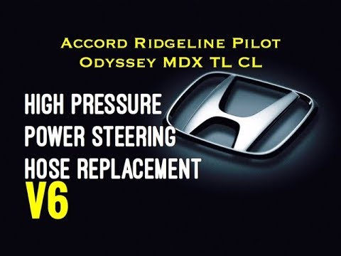 DIY Honda Acura High Pressure Power Steering Hose Accord Odyssey Ridgeline Pilot MDX TL CL
