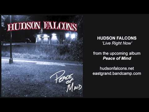 Hudson Falcons - Live Right Now