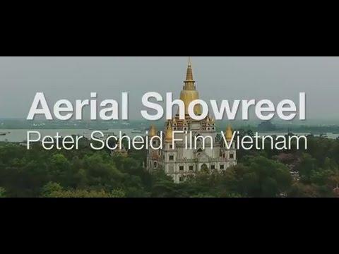 Aerial Showreel 1. - DJI 4K Flycam/Drone - Peter Scheid Film & Video Production, Cameraman Vietnam