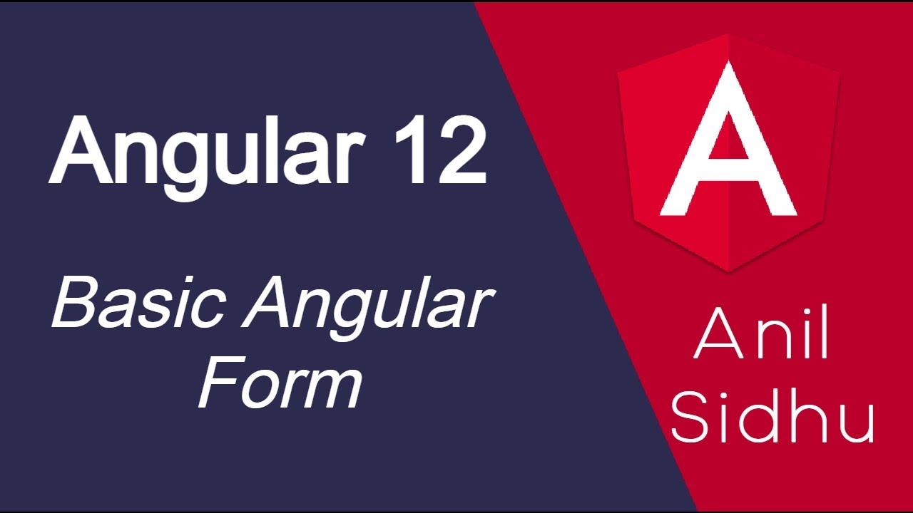 Angular 12 tutorial #22 Basic Form
