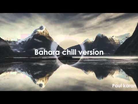 Bahara chil version, Best Instrumental ever