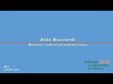 CILR 2016 - Aldo Bocciardi - Robotic radical prostatectomy