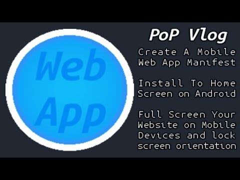 Create JSON App Manifest And Install To Home Screen On Android!