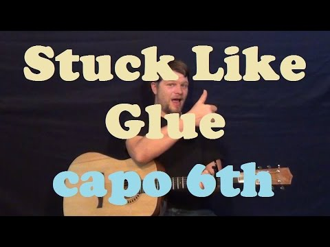 Stuck Like Glue (Sugarland) Easy Guitar Lesson Strum Chords Tutorial Capo 6th Fret