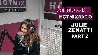 Julie Zenatti sur Hotmixradio (Part 2)