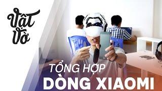 Vật Vờ| Tổng hợp tất cả dòng Xiaomi đang có trên thị trường