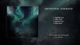Amethystium Aurorae EP Teaser