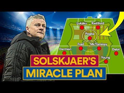 SOLSKJAER'S MIRACLE IN BARCELONA | HOW MAN UTD CAN DO IT