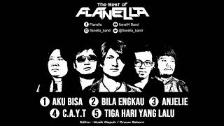 The Best Of Flanella (Bila Engkau) TOP 5 Full Album