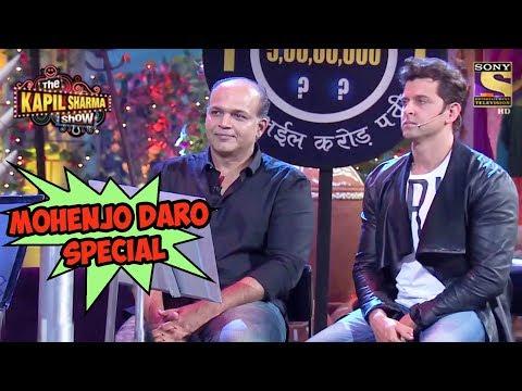 Mohenjo Daro Special – The Kapil Sharma Show