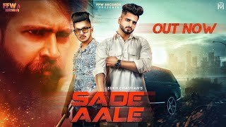 Sade Aale: Sukh Chauhan (Full Song) Latest Punjabi Song 2020 | Romeoz | Ankush Juneja | FFW Records