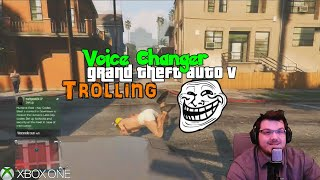 Voice Changer Trolling On Xbox One Grand Theft Auto V