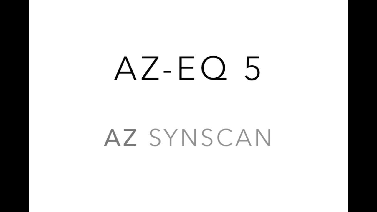 AZ-EQ5 - AZ SynScan by SkyWatcher Telescope