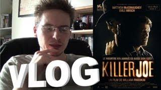 Vlog - Killer Joe
