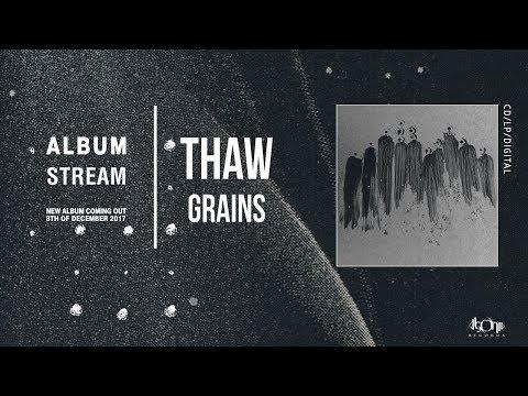 THAW - Grains (Official Album Stream)