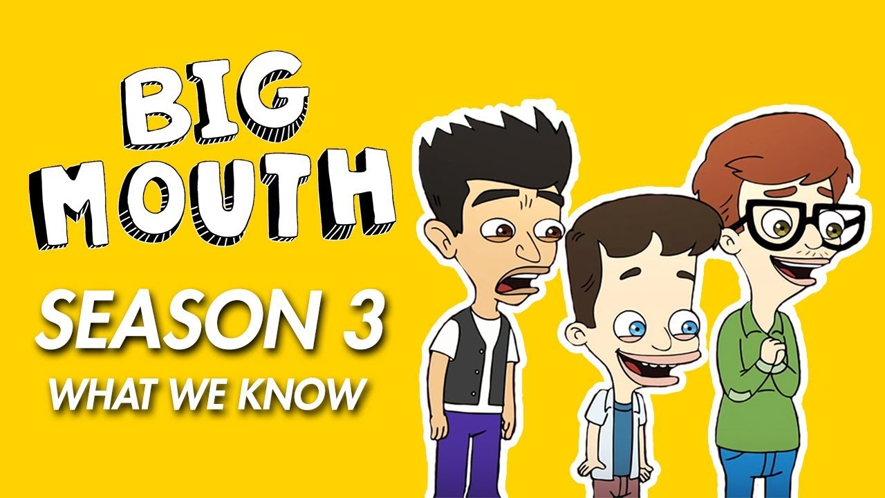 Big Mouth Season 4 Is Happening & It's Going To Go Through Serious Changes