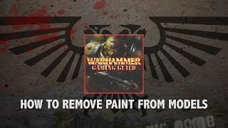 How To Remove Paint and Superglue From Models and Miniatures