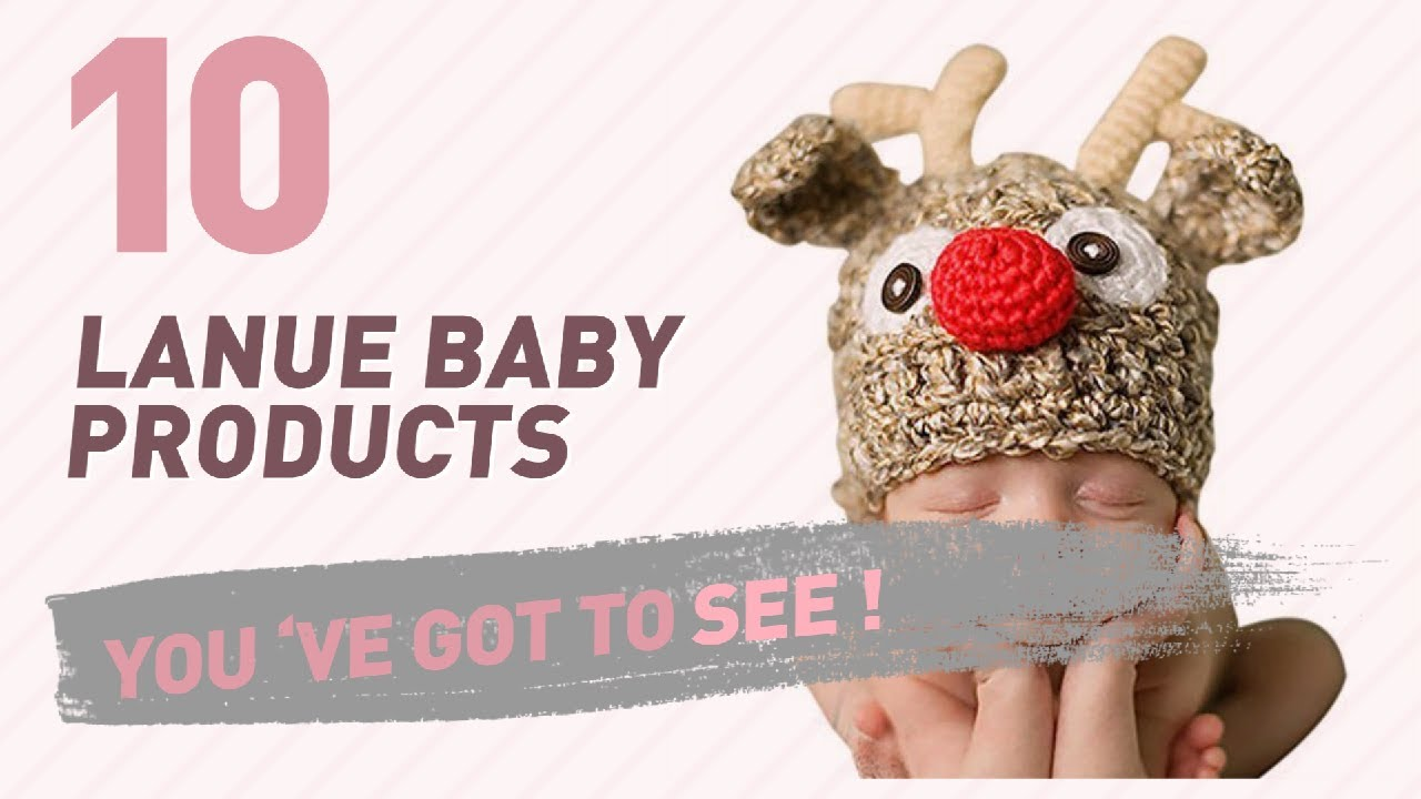 0bba473a73d Lanue Baby Products Video Collection    New   Popular 2017 - YouTube