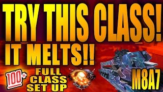 "This M8A7 CLASS MELTS! My ""Best Class Set Up"" for Nuclears and High kills on Black Ops 3"