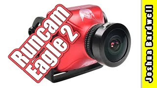 Runcam Eagle 2 Review | MORE OF THE GOOD, SOME OF THE BAD