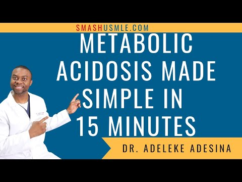 Metabolic Acidosis Made Simple In 15 Minutes