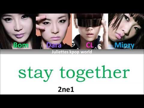 2ne1Stay together color coded hamromeng lyrics