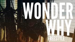 N8 - I Wonder Why (Freestyle)  #47N8