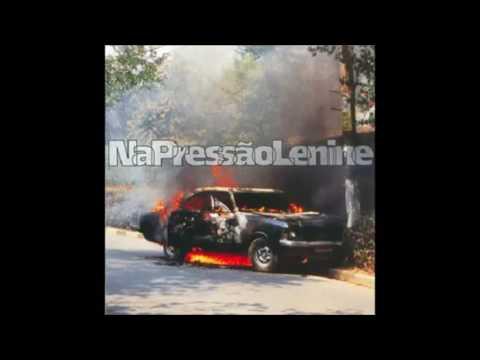 Lenine - 1999 - Na Pressão (Full Album)