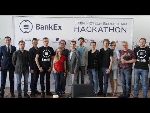 BANKEX Open Fiztech Blockchain Hackathon: Seeking the Next Big Bank Service