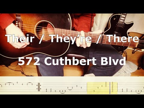Their / They're / There – 572 Cuthbert Blvd (Guitar Cover) with TAB