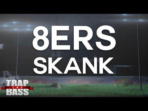 8Er$ - Skank [FREE DL]