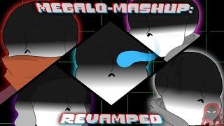 Megalo-Mashup: Revamped (Megalovania Mashup Remix)