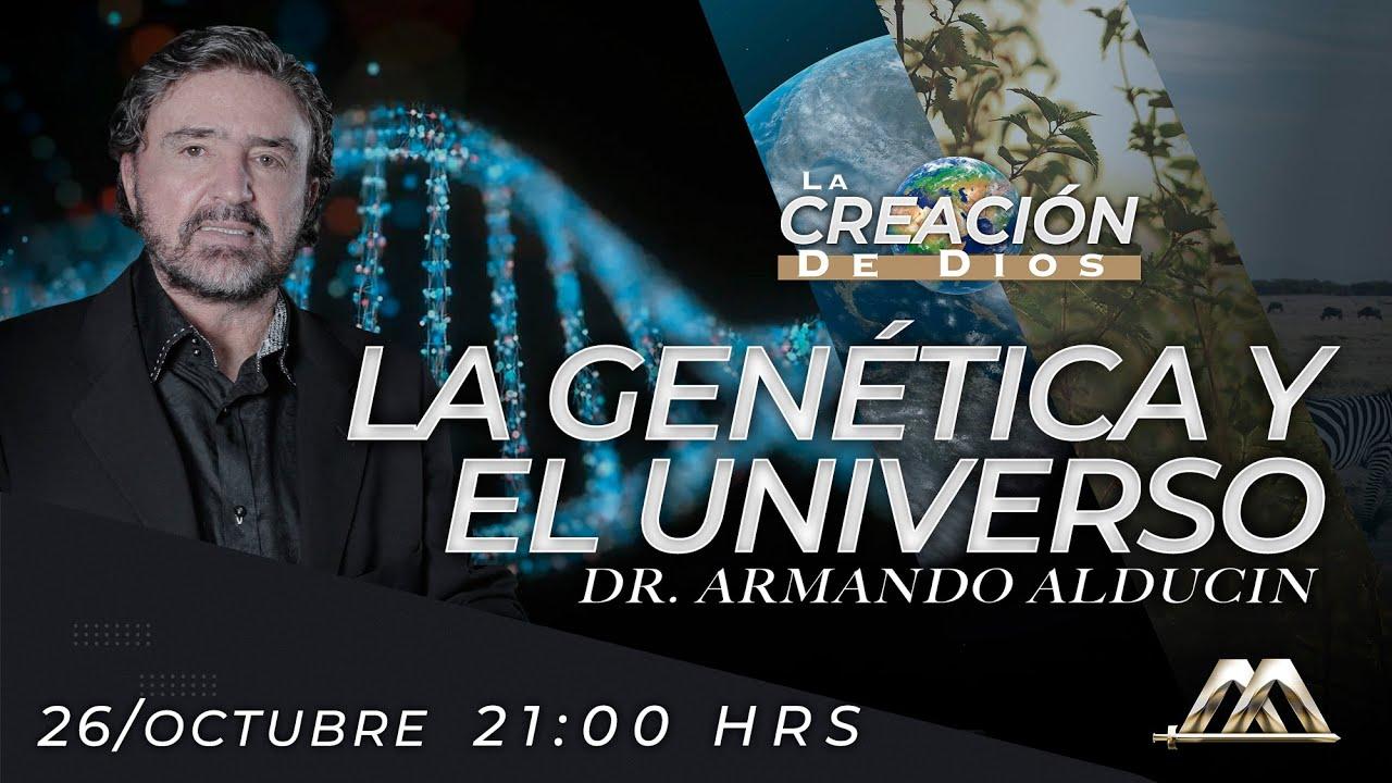 """""""La Genética y el Universo"""" - La Creación de Dios"""