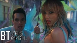 Taylor Swift - ME! (feat. Brendon Urie of Panic! At The Disco) (Lyrics + Español) Video Official