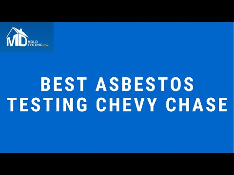 best-asbestos-testing-chevy-chase-maryland-call-301-717-1454