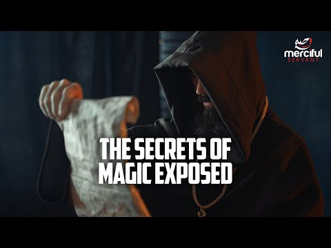The Qur'an and the Secrets of Magic